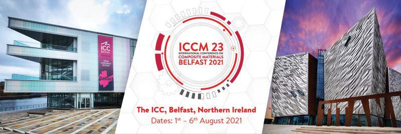 ICCM23-August-2021-Belfast-Northern-Ireland-Composites-Conference