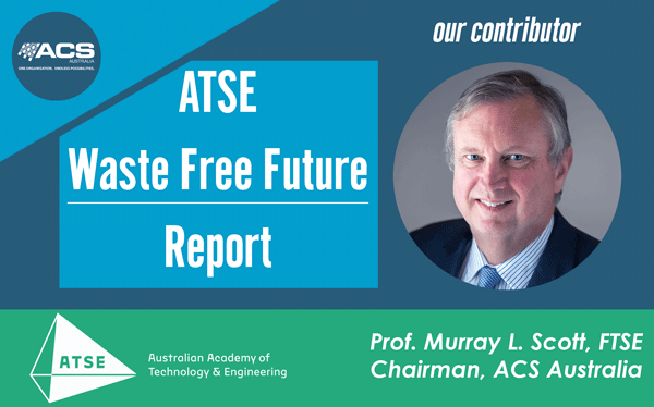 ATSE-Waste-Free-Future-Report-Launch-Murray-Scott-FTSE-Chairman-ACS-Australia-Contributor